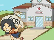 Mahalnya Biaya Berobat, Dari Jatuh Sakit Bisa Jatuh Bangkrut