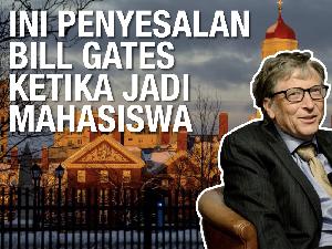 VIDEO: Ini Penyesalan Bill Gates Ketika Jadi Mahasiswa