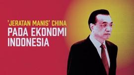 'Jeratan Manis' China pada Ekonomi Indonesia