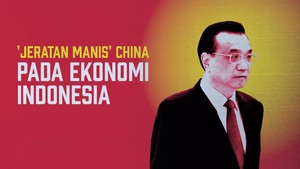 'Jeratan Manis' China pada Ekonomi Indonesia