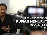 VIDEO : Pelemahan Rupiah Menurut Investor