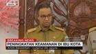Anies: Jakarta Aman Terkendali