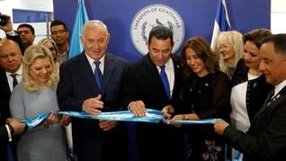 Setelah AS, Guatemala Buka Kedutaan untuk Israel di Yerusalem