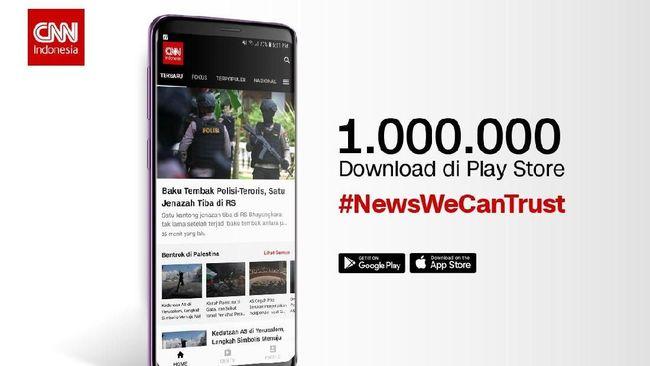 Aplikasi CNN Indonesia Capai 1 Juta 'Download'