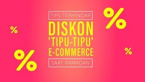 Tips Terhindar Diskon 'Tipu-tipu' e-Commerce Saat Ramadan