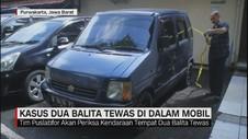 Kasus Dua Balita Tewas Di Dalam Mobil