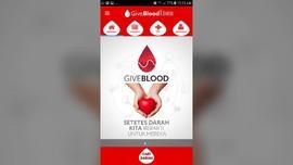 Aplikasi GiveBlood Memudahkan Cari Pendonor Darah