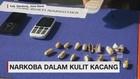 Narkoba dalam Kulit Kacang