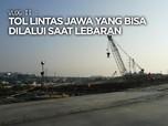 VLOG : Tol Lintas Jawa yang Bisa Dilalui Saat Mudik Lebaran