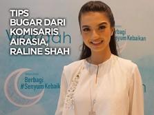 VIDEO: Tips Bugar dari Komisaris AirAsia, Raline Shah