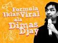 INFOGRAFIS: Formula Iklan Viral ala Dimas Djay