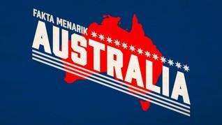 INFOGRAFIS: Fakta Menarik Soal Australia