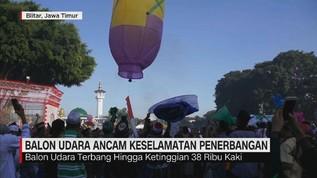 Balon Udara Ancam Keselamatan Penerbangan
