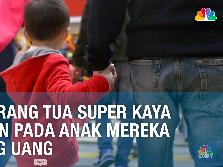 9 Pelajaran dari Orang Tua Super Kaya untuk Anak Mereka