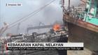 Kebakaran Kapal Nelayan