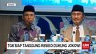 Dukung Jokowi Dua Periode, TGB Siap Hadapi Risiko Politik