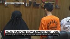 Kasus Penipuan Travel Umrah Abu Tours