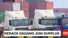 Neraca Dagang Juni Surplus