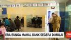 Era Bunga Mahal Bank Segera Dimulai