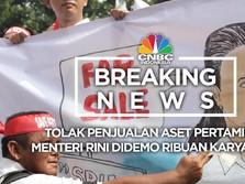 Tolak Jual Aset, Ribuan Pegawai Pertamina Demo Menteri Rini