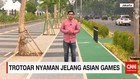 Trotoar Nyaman Jelang Asian Games