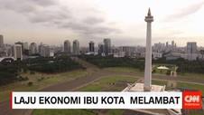 Laju Ekonomi Ibu Kota Melambat