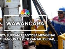 Bos Supreme Energy  Cerita Soal Progres PLTP Rantau Dedap