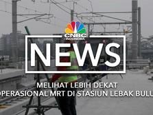 Melihat Lebih Dekat Operasional MRT di Stasiun Lebak Bulus