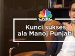 Ingin Mulai Berbisnis? Ini Kunci Sukses Ala Manoj Punjabi
