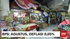 BPS: Agustus, Deflasi 0,05%