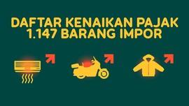 Daftar Kenaikan Pajak 1.147 Barang Impor