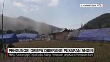 Pengungsi Gempa Diserang Pusaran Angin