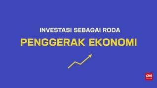 Ragam Bentuk Investasi Andalan Jokowi Genjot Ekonomi