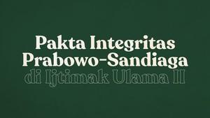 INFOGRAFIS: Pakta Integritas Prabowo di Ijtimak Ulama II
