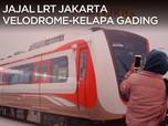 Serunya Jajal LRT Jakarta Velodrome - Kelapa Gading