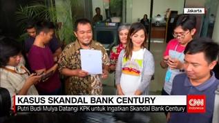 Nadia Mulya Desak KPK Tuntaskan Kasus Century