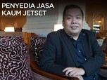 Buka-Bukaan Penyedia Jasa untuk Kaum Jetset Indonesia