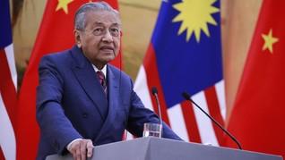 Mahathir Lanjutkan Proyek China Bernilai Lebih Rp400 T