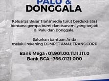 Salurkan Bantuan Anda Bagi Palu & Donggala Melalui Transmedia
