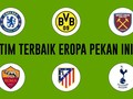INFOGRAFIS: Tim Terbaik Eropa Pekan Ini