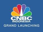 Jangan Lewatkan! CNBC Indonesia Grand Launching 10 Oktober