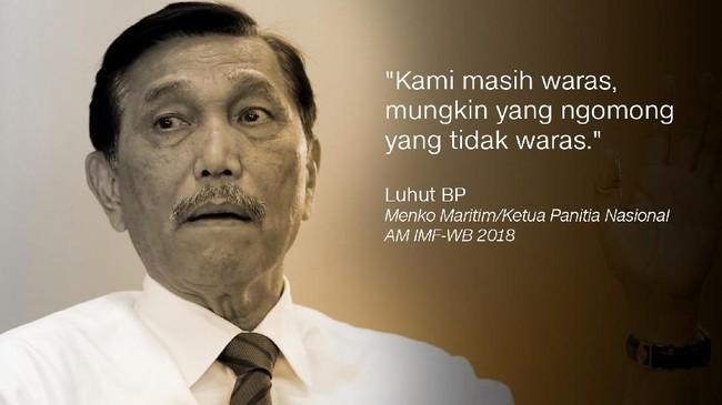 Luhut BPanjaitan, Menteri Koordinator Bidang Maritim/Ketua Panitia Nasional AM IMF-WB 2018.