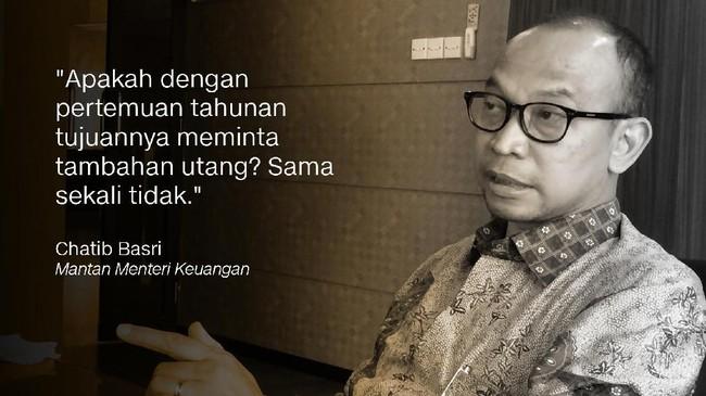 Chatib Basri, Menteri Keuangan era Presiden Susilo Bambang Yudhoyono.