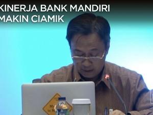 Simak Penjelasan, Kinerja Bank Mandiri yang Ciamik