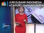 Jurus Bank Indonesia Atasi Pelemahan Rupiah