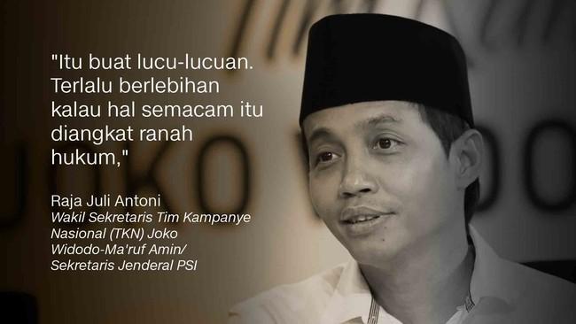 Wakil Sekretaris Tim Kampanye Nasional (TKN) Joko Widodo-Ma'ruf Amin/Sekretaris Jenderal PSIRaja Juli Antoni.