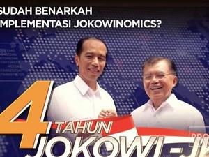 Sudah Benarkah Implementasi Jokowinomics?