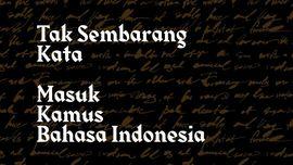 INFOGRAFIS: Tak Sembarang Kata Masuk Kamus Bahasa Indonesia
