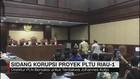 Sidang Korupsi Proyek PLTU Riau-1