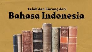 INFOGRAFIS: Lebih dan Kurang dari Bahasa Indonesia